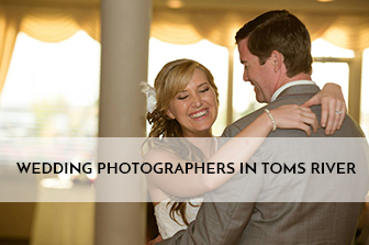 Tom's River Wedding Photographers